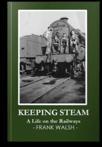 Keeping Steam by Frank Walsh, ghostwritten by Jocelyn Carpreau Life Story Writer from Elephant Memoirs