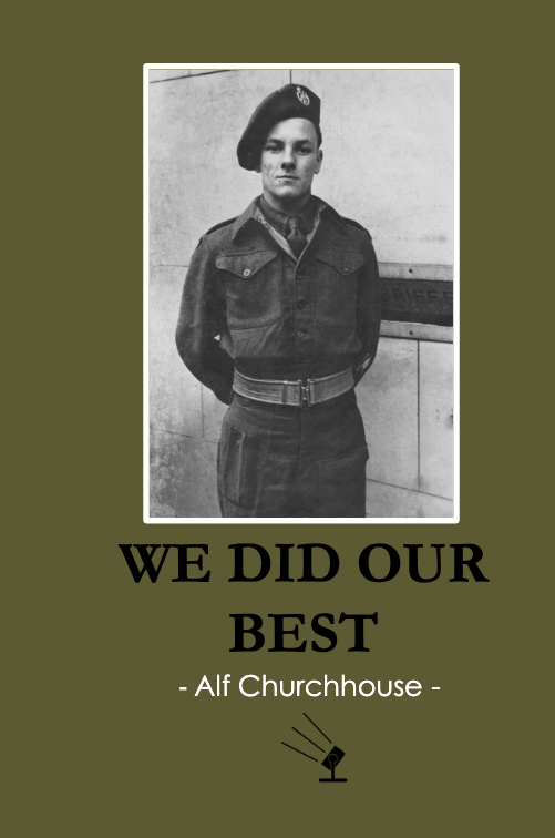 We Did Our Best by Alf Churchouse 1
