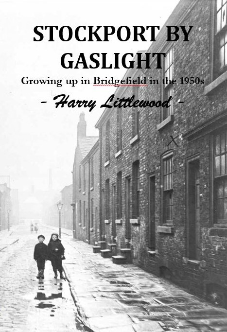 Stockport by Gaslight by Harry Littlewood 1